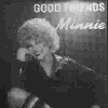 good friends - minnie minoprio